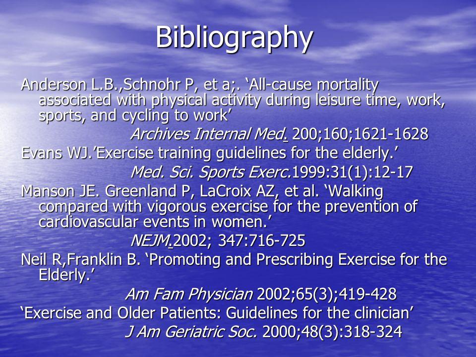 Bibliography Anderson L.B.,Schnohr P, et a;.
