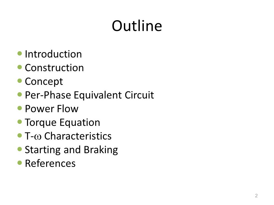 Induction Motor – T-  Characteristic T-  characteristic of IM during generating, motoring and braking 13