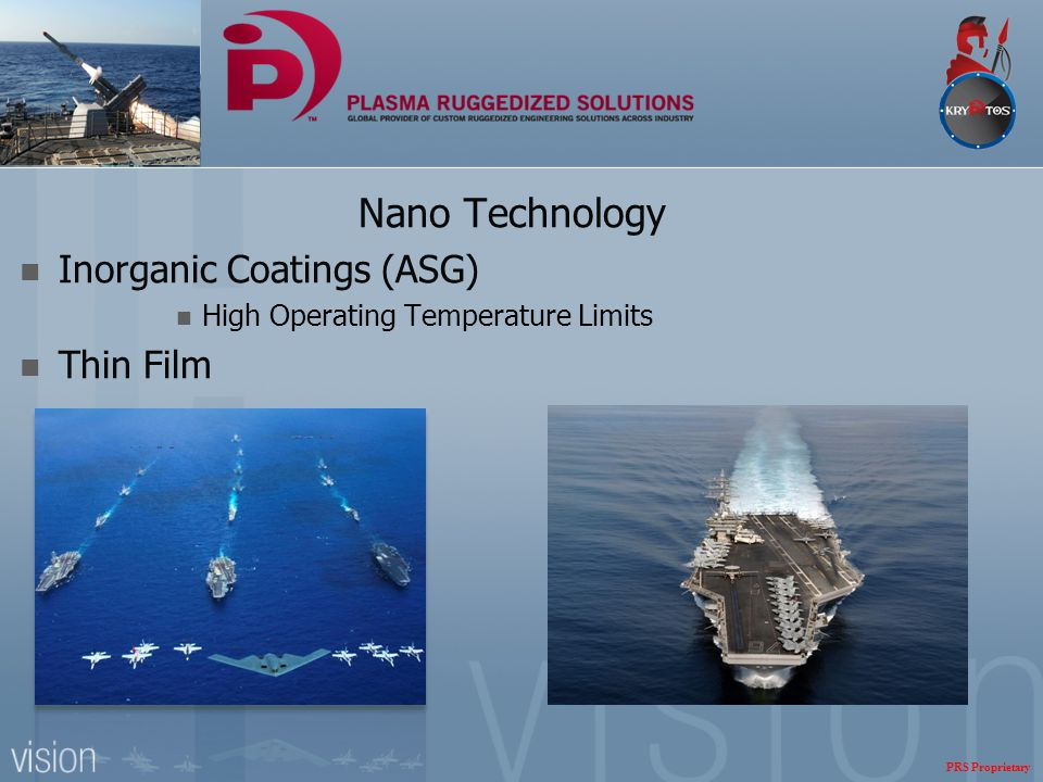 Nano Technology Inorganic Coatings (ASG) High Operating Temperature Limits Thin Film PRS Proprietary