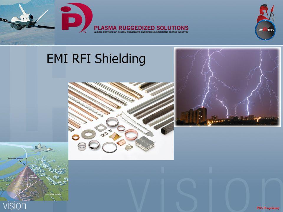 EMI RFI Shielding PRS Proprietary