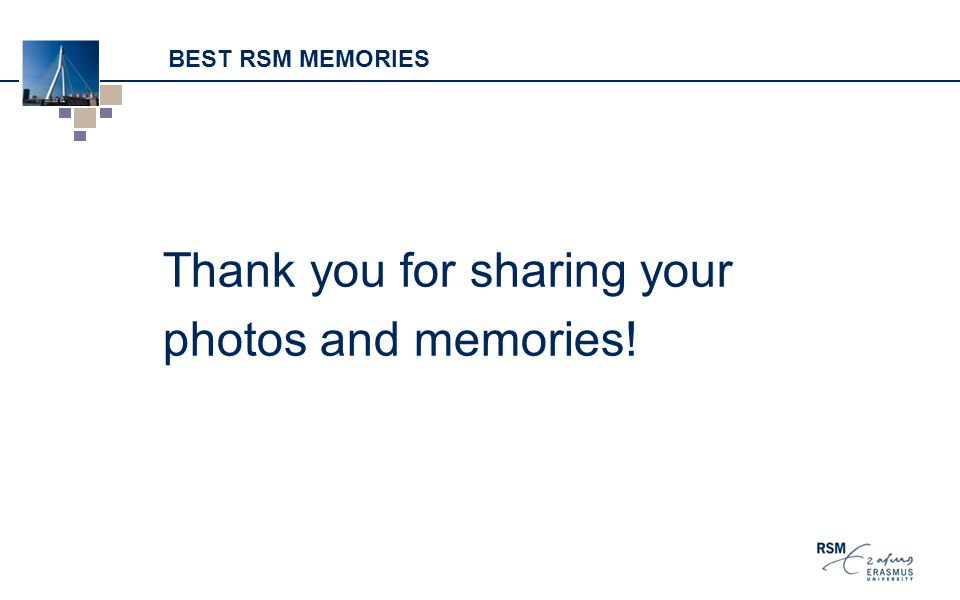 BEST RSM MEMORIES Thank you for sharing your photos and memories!