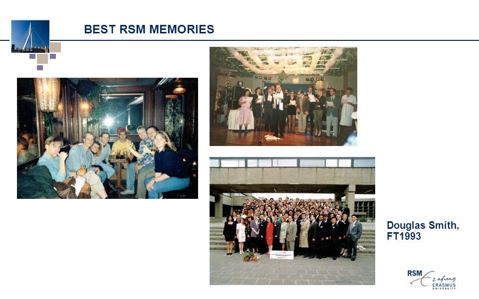 BEST RSM MEMORIES Douglas Smith, FT1993