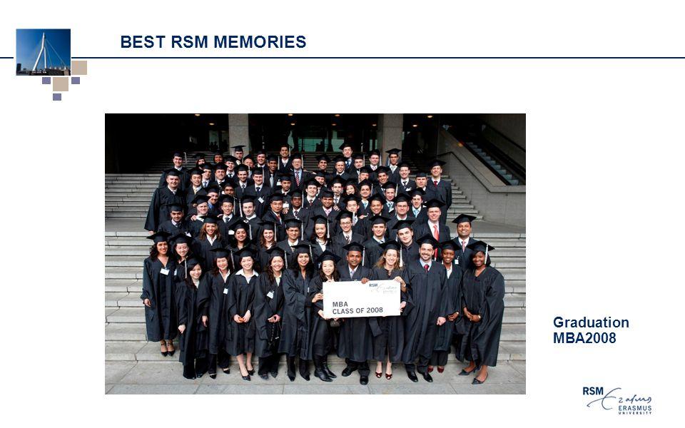 BEST RSM MEMORIES Graduation MBA2008