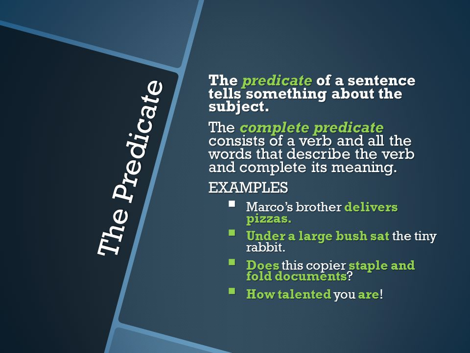 Interrogative Sentences An interrogative sentence asks a question and ends with a question mark.