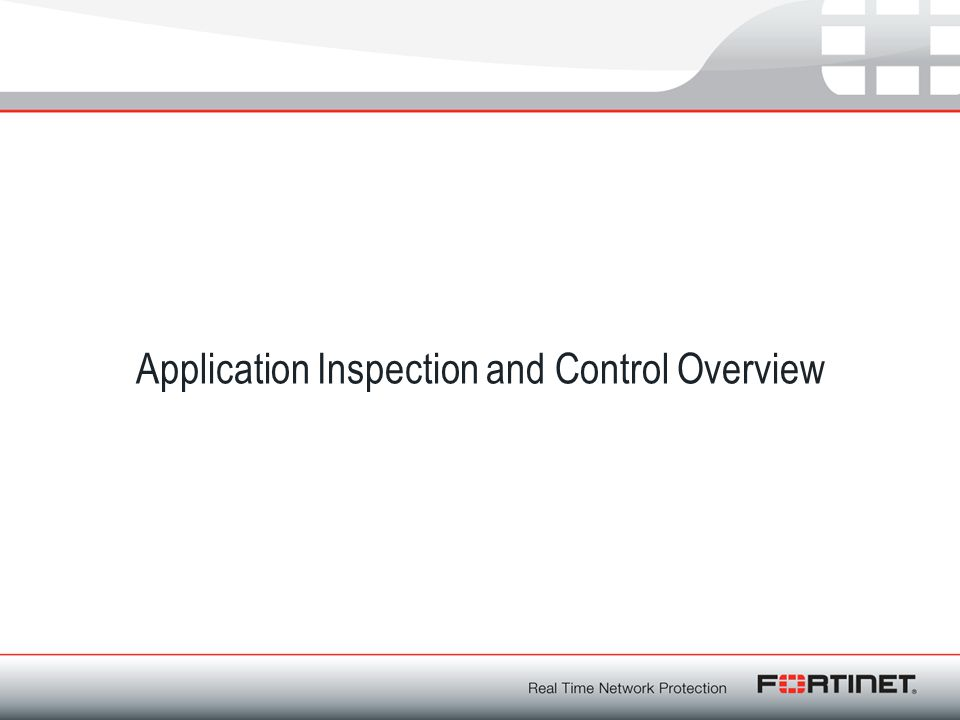 Application Inspection and Control Overview