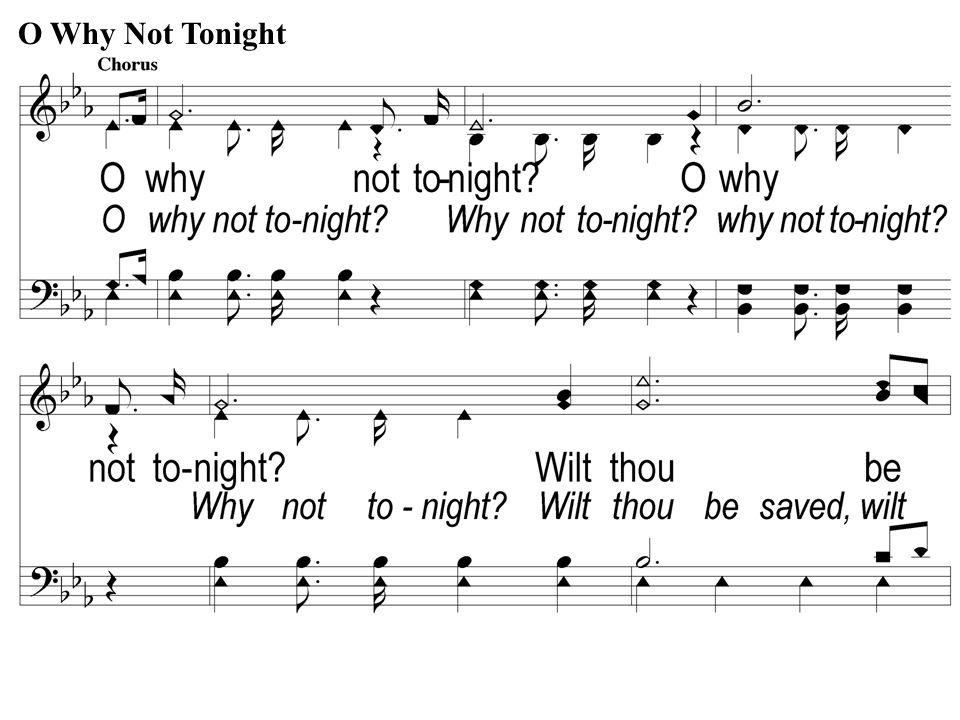 C-1 O Why Not Tonight O Why Not Tonight