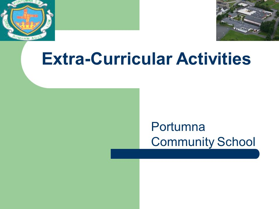 Extra-Curricular Activities Portumna Community School