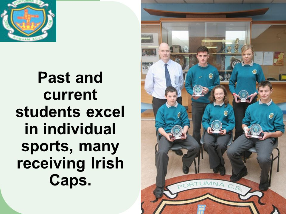 Past and current students excel in individual sports, many receiving Irish Caps.