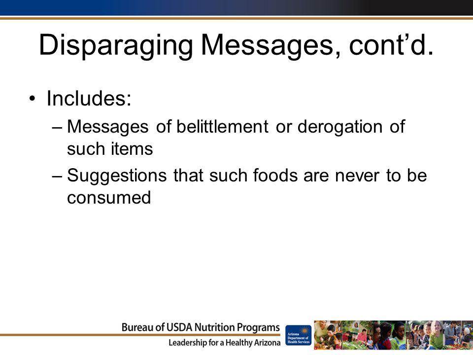 Disparaging Messages, cont'd.