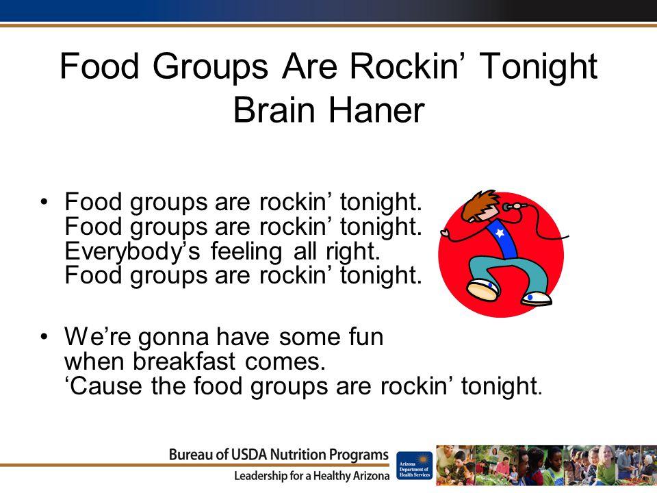 Food Groups Are Rockin' Tonight Brain Haner Food groups are rockin' tonight.