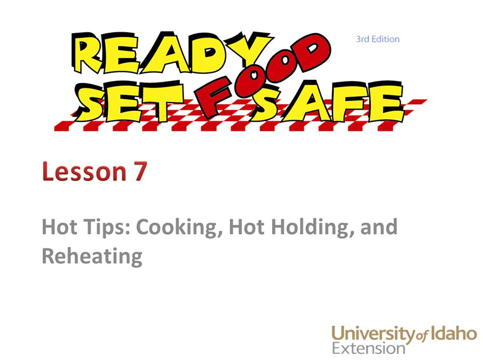 Keeping Food Safe Avoid temperatures where bacteria can grow Cook raw animal foods to recommended temperatures to destroy pathogens 2