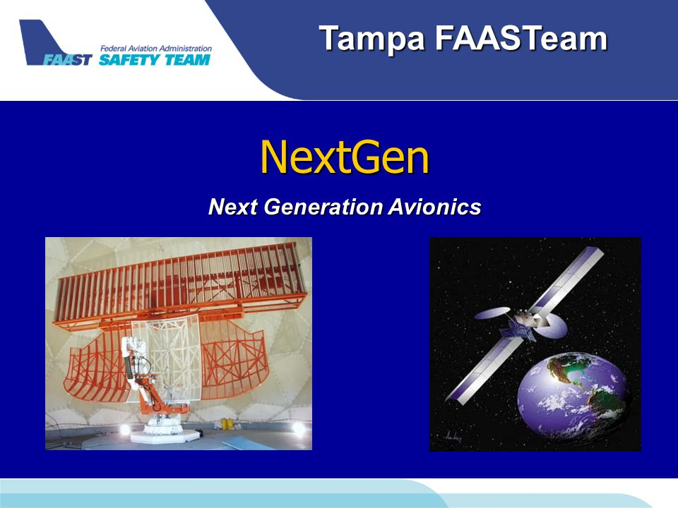 Tampa FAASTeam NextGen Next Generation Avionics