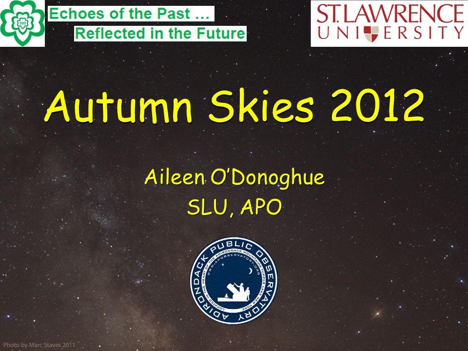 Autumn Skies 2012 Aileen O'Donoghue SLU, APO Aileen O'Donoghue SLU, APO