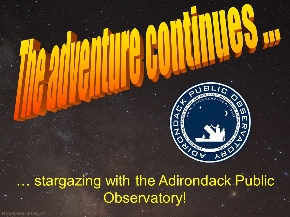 … stargazing with the Adirondack Public Observatory!