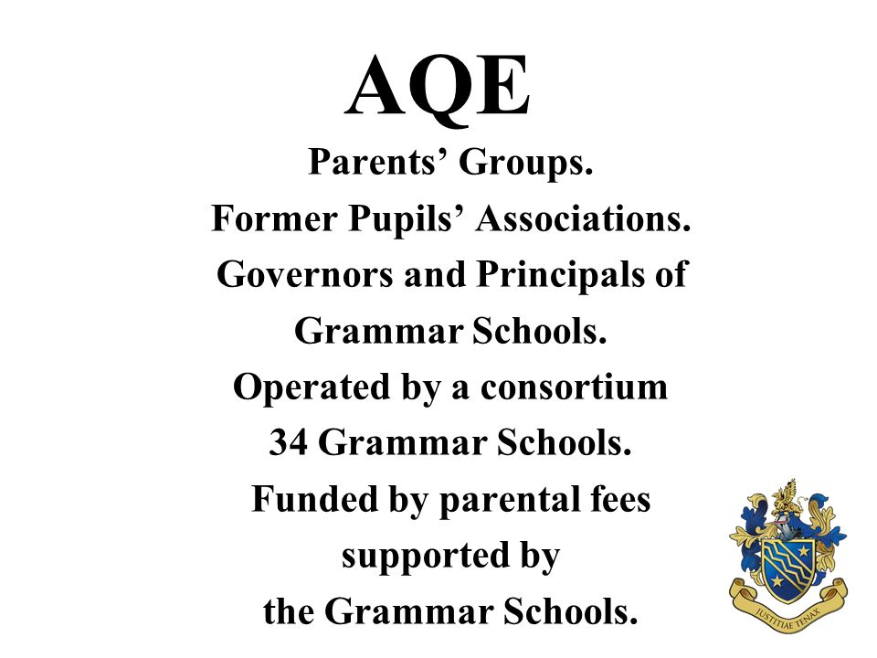 AQE Parents' Groups. Former Pupils' Associations.