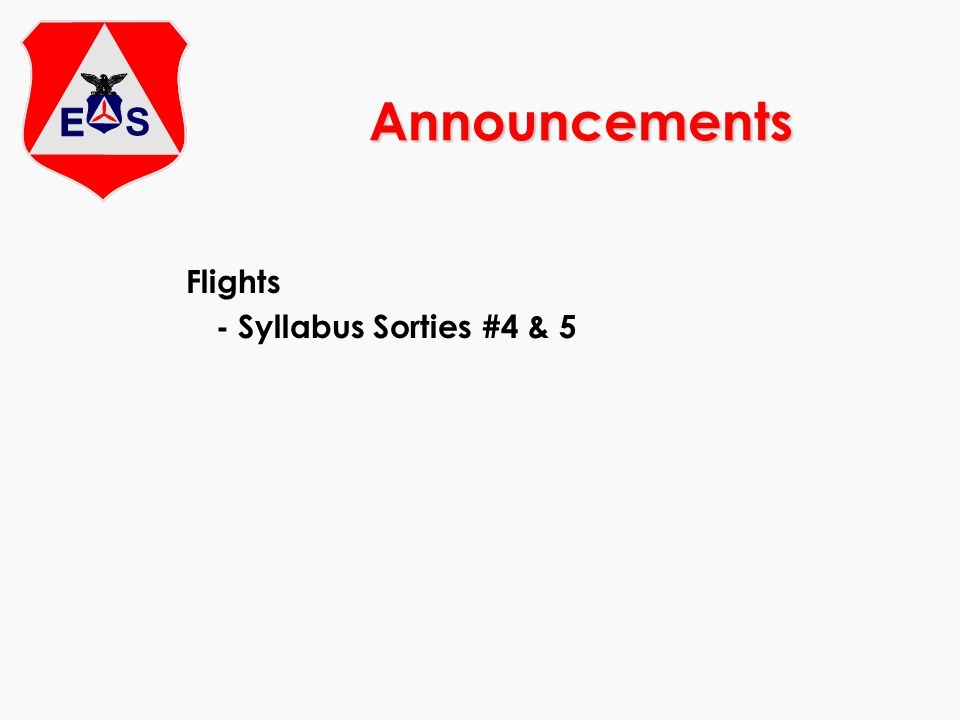 Announcements Flights - Syllabus Sorties #4 & 5