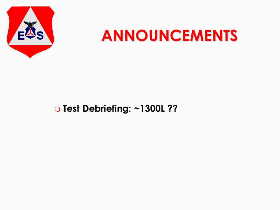 ANNOUNCEMENTS m Test Debriefing: ~1300L ??