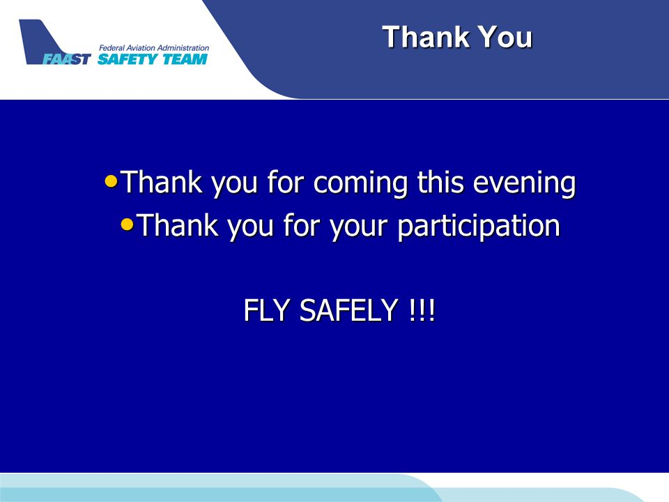 Thank You Thank you for coming this evening Thank you for coming this evening Thank you for your participation Thank you for your participation FLY SA