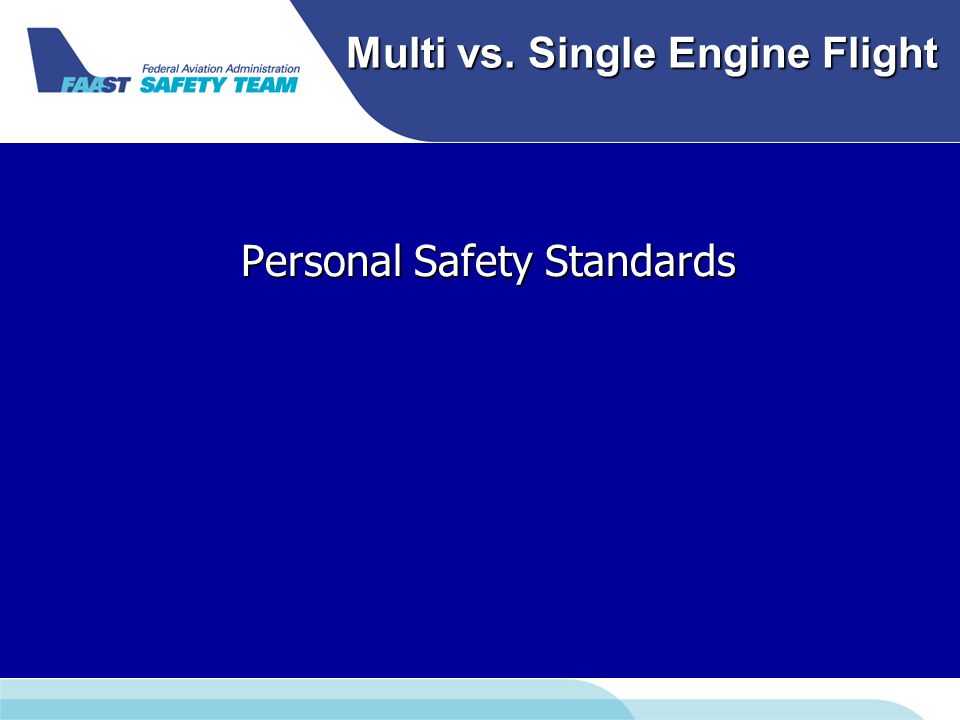 Multi vs. Single Engine Flight Personal Safety Standards