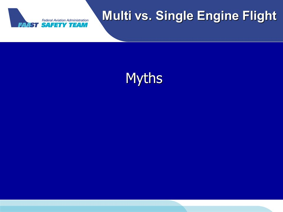 Multi vs. Single Engine Flight Myths