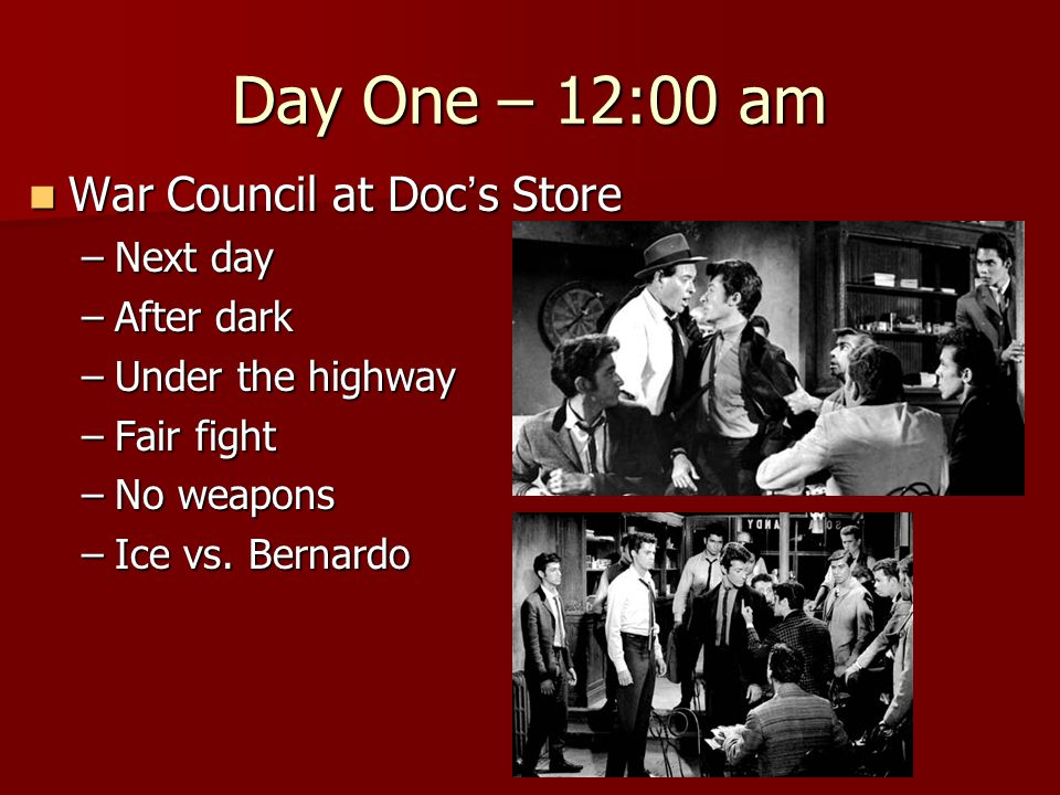 Day One – 12:00 am War Council at Doc ' s Store War Council at Doc ' s Store –Next day –After dark –Under the highway –Fair fight –No weapons –Ice vs.