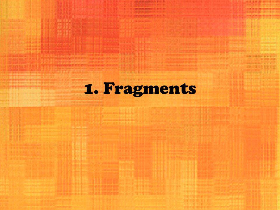 1. Fragments
