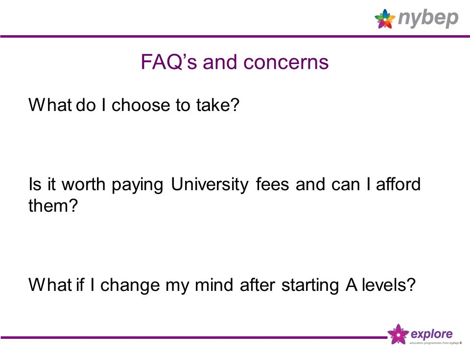 FAQ's and concerns What do I choose to take.