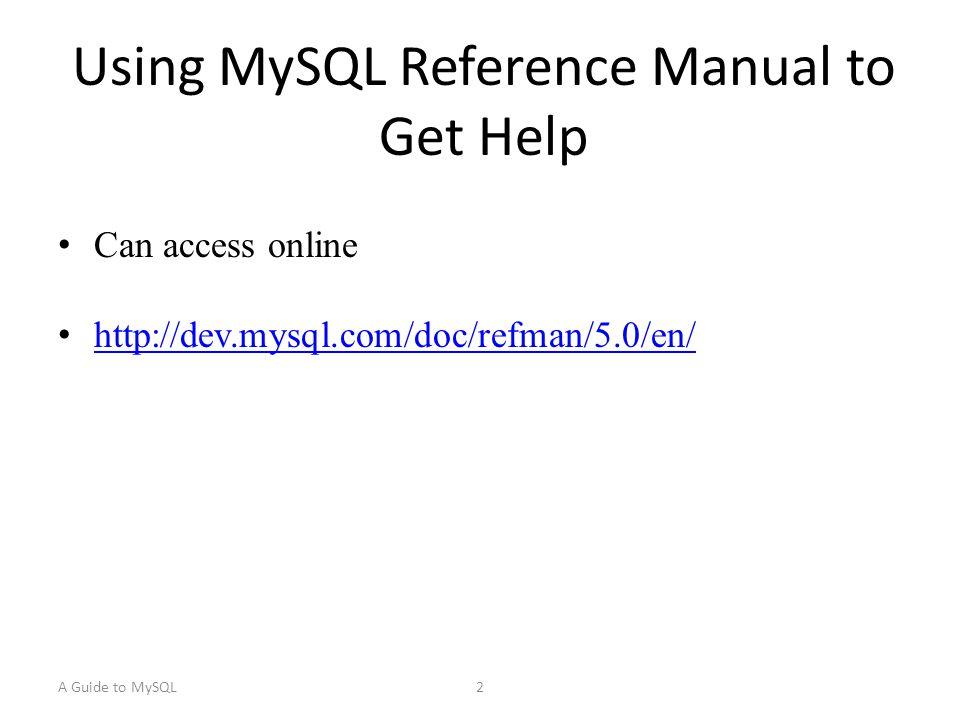 A Guide to MySQL3 Describing a Table