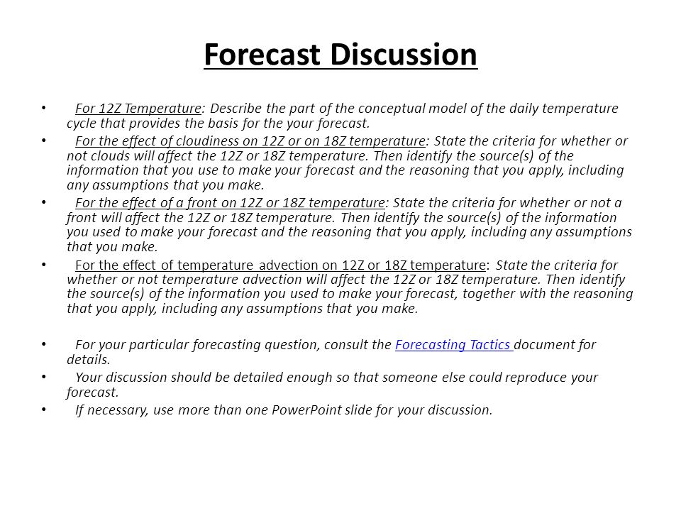 Forecast Discussion For 12Z Temperature: Describe the part of the conceptual model of the daily temperature cycle that provides the basis for the your forecast.