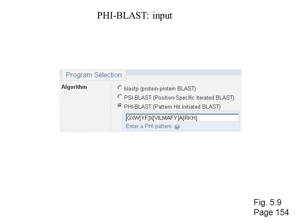 PHI-BLAST: input Fig. 5.9 Page 154