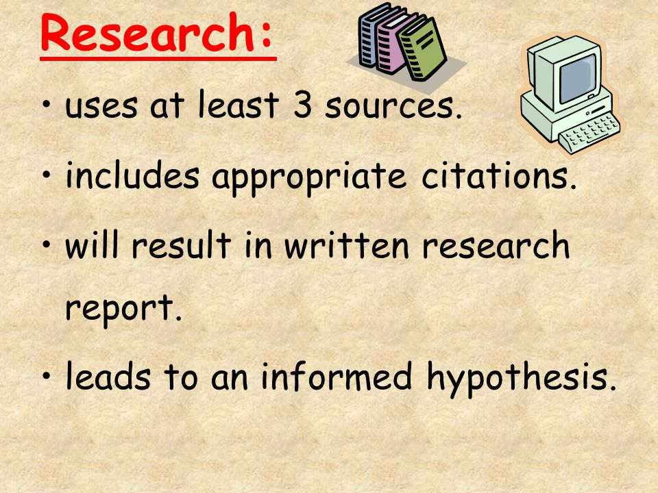 Research: uses at least 3 sources. includes appropriate citations.