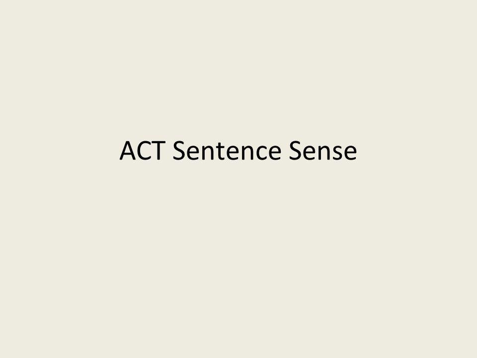 ACT Sentence Sense