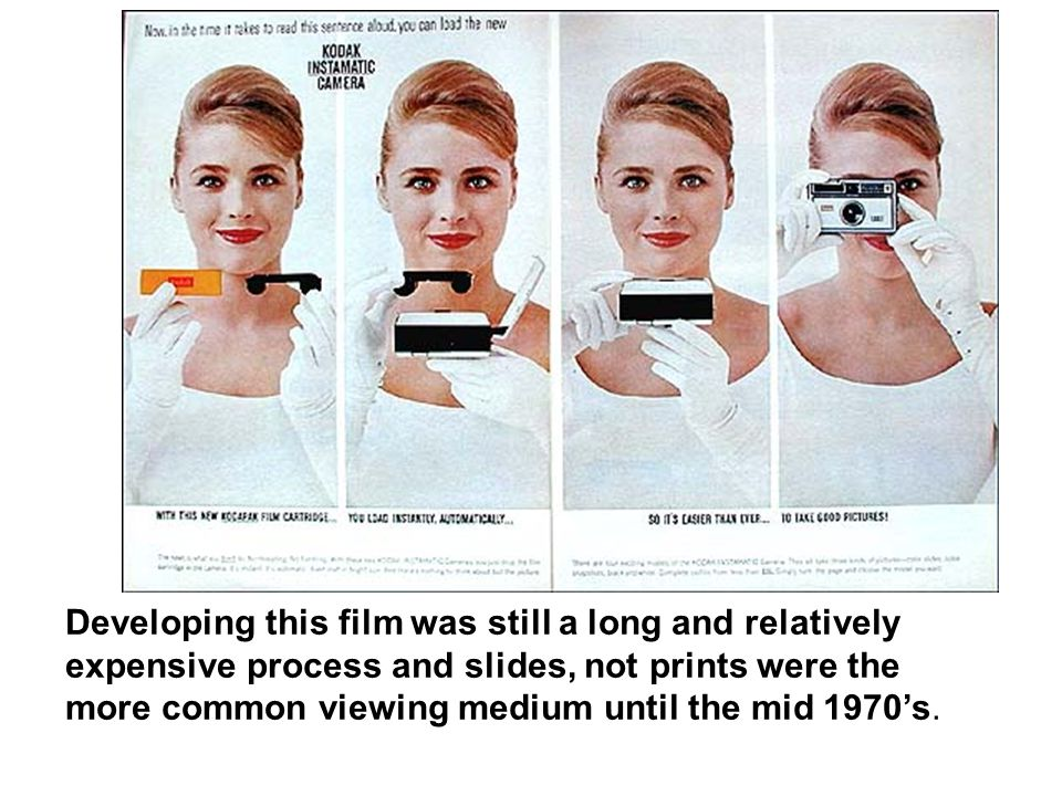 Developing this film was still a long and relatively expensive process and slides, not prints were the more common viewing medium until the mid 1970's.