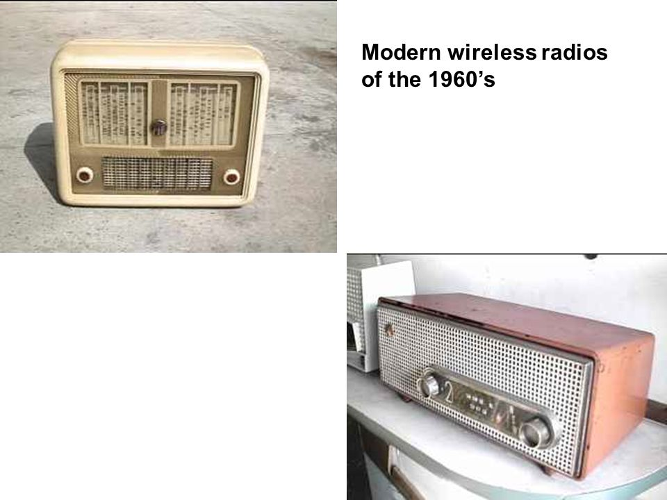 Modern wireless radios of the 1960's