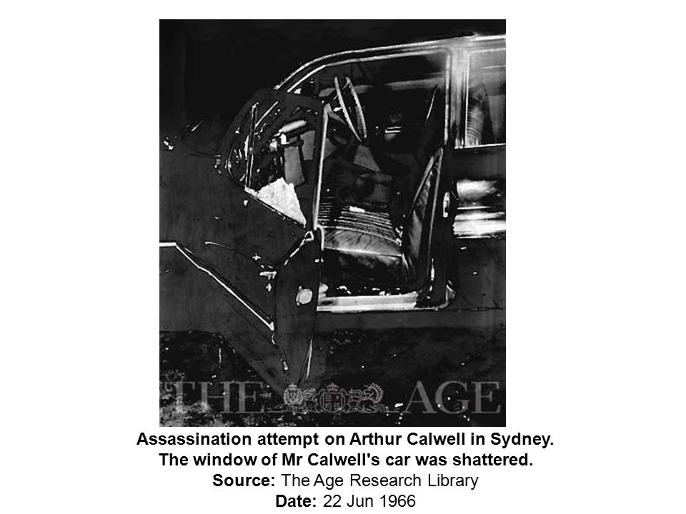 Assassination attempt on Arthur Calwell in Sydney.