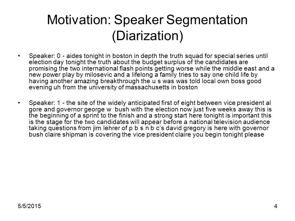 5/5/201524 Story Segmentation Results