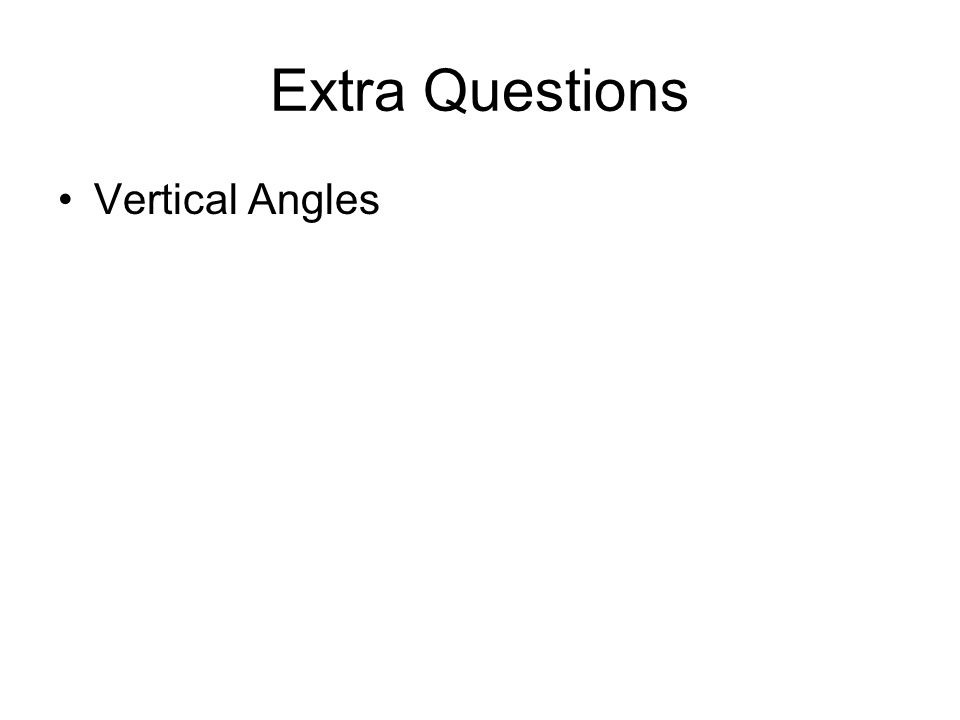 Extra Questions Vertical Angles