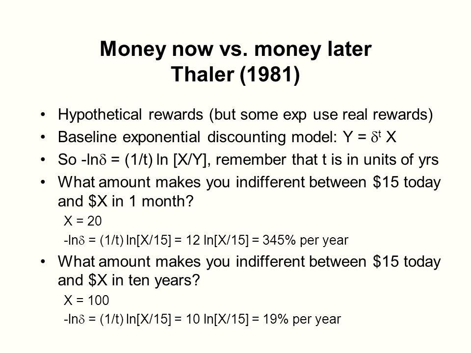 Money now vs.