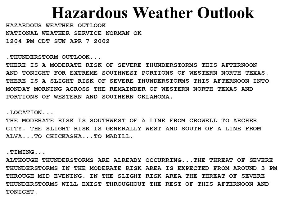 HAZARDOUS WEATHER OUTLOOK NATIONAL WEATHER SERVICE NORMAN OK 1204 PM CDT SUN APR 7 2002.THUNDERSTORM OUTLOOK...