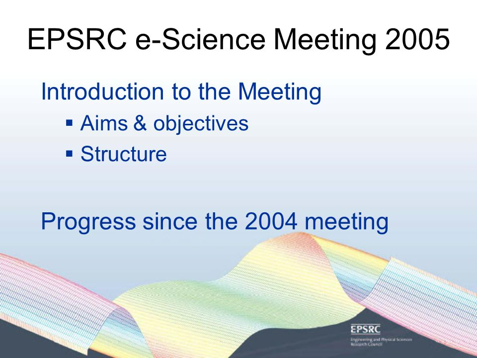 EPSRC e-Science Meeting 2005 e-Science User Group; see http://www.nesc.ac.uk/teams/usergroup/ http://www.nesc.ac.uk/teams/usergroup/ Jeremy Frey, Peter Coveney, James Annett