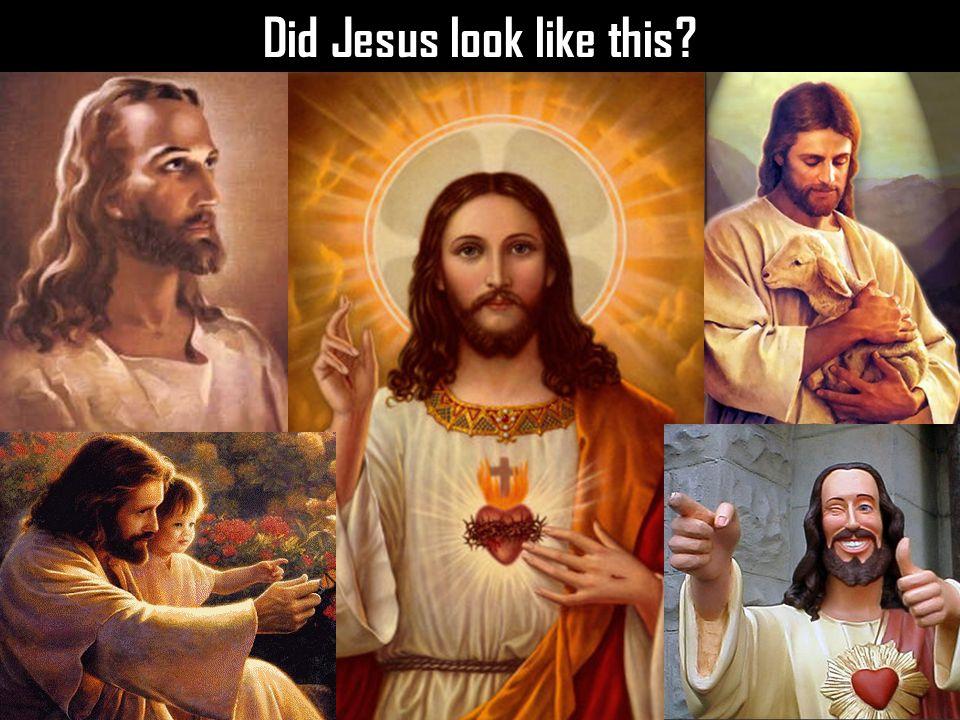 Did Jesus look like this
