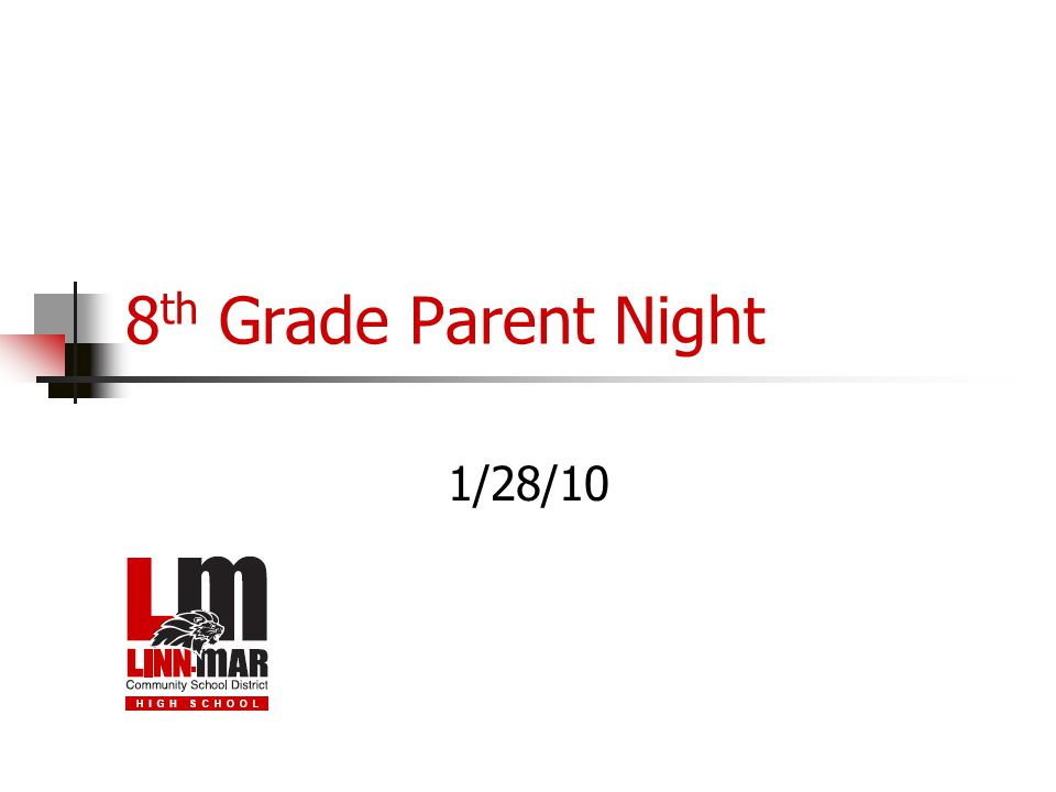 8 th Grade Parent Night 1/28/10