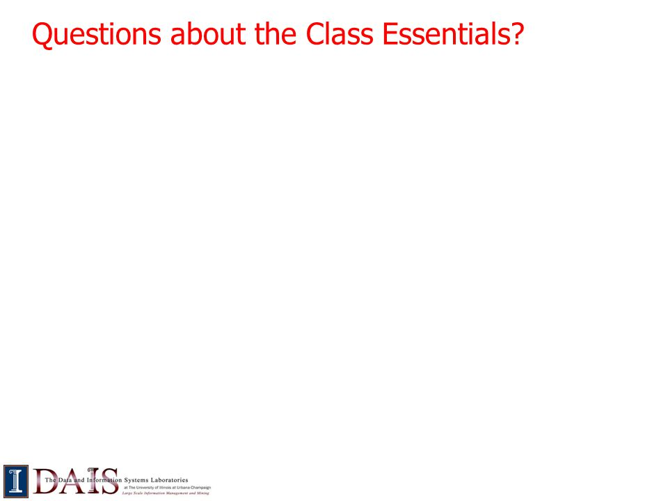 Questions about the Class Essentials?