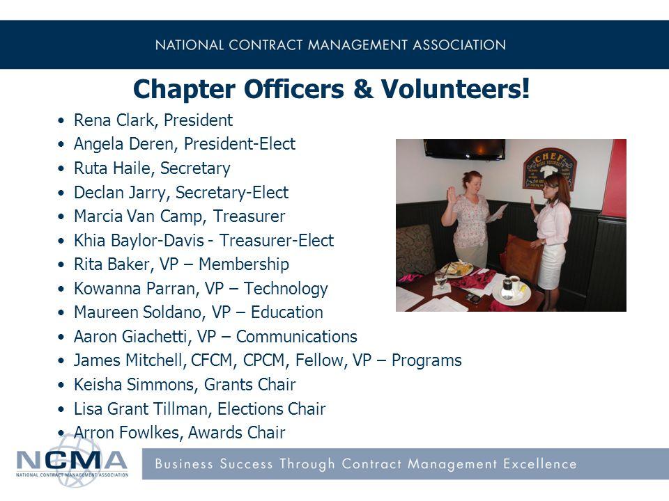 Chapter Officers & Volunteers ! Rena Clark, President Angela Deren, President-Elect Ruta Haile, Secretary Declan Jarry, Secretary-Elect Marcia Van Cam