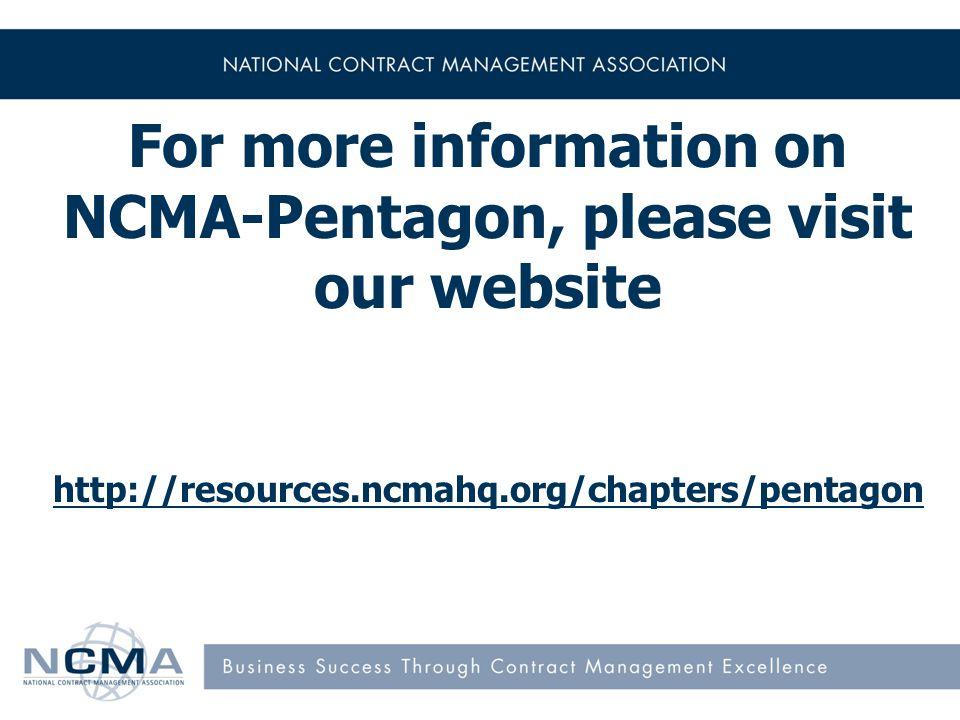Follow us on Social Media: Facebook: https://www.facebook.com/groups/NCMAPentagon/ LinkedIn: www.linkedin.com/pub/ncma-pentagon/23/a6/94a