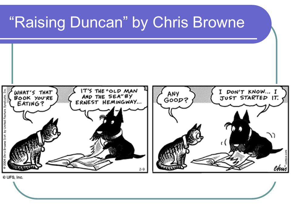 """Raising Duncan"" by Chris Browne"