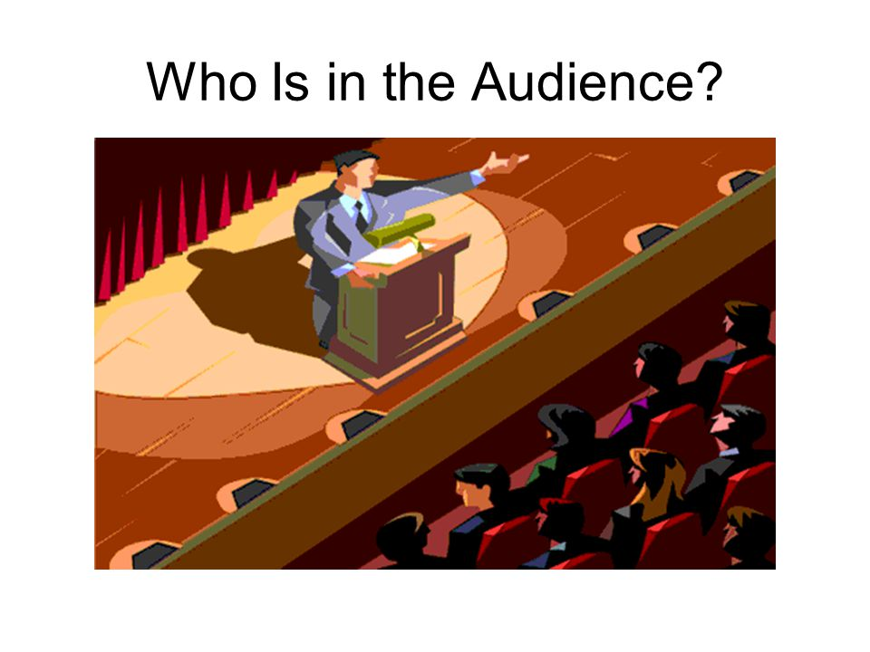 Who Is in the Audience