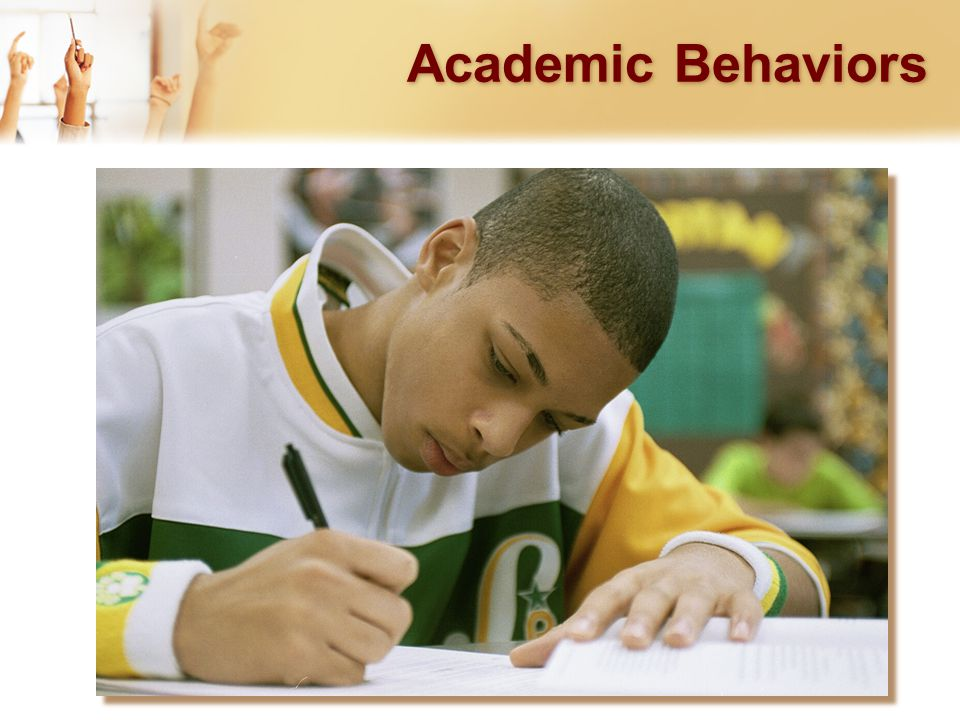 Academic Behaviors