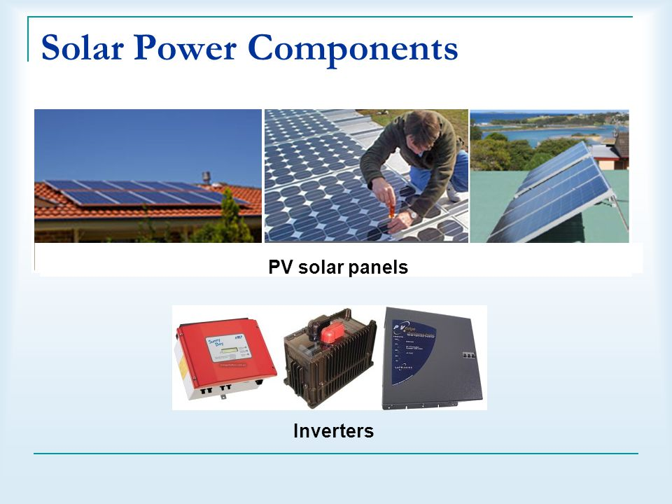 Solar Power Components Inverters PV solar panels