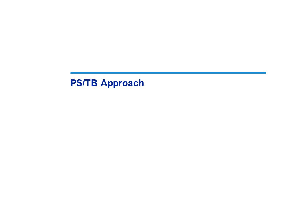 PS/TB Approach